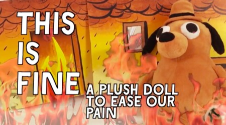 This Is Fine Dog Stuffed Animal, How To Get Your Very Own This Is Fine Stuffed Animal Christiantoday Australia