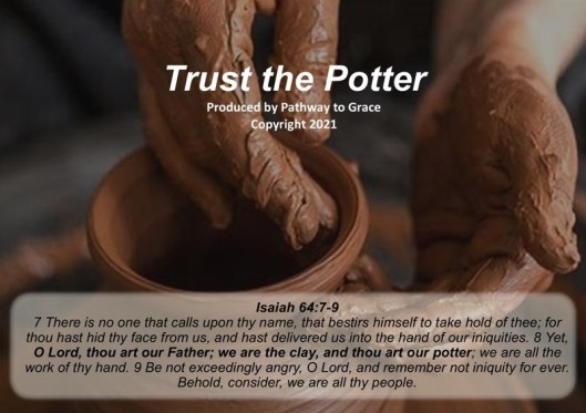 Song – Trust the Potter
